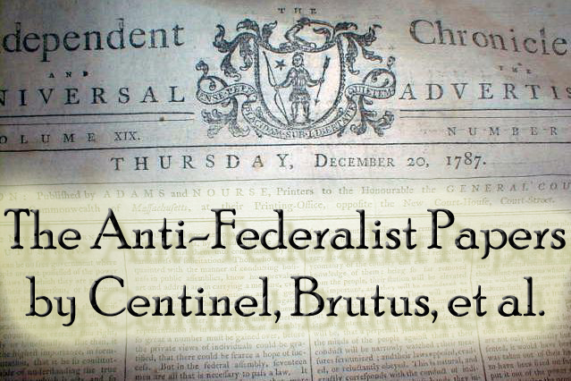 anti-federalists essays Free anti-federalists papers, essays, and research papers.